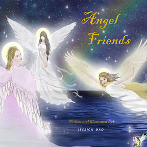 Angel Friends by Jessica Dao